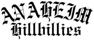 ANAHEIM in Old English capital letters above Hillbillies in Old English lower case letters