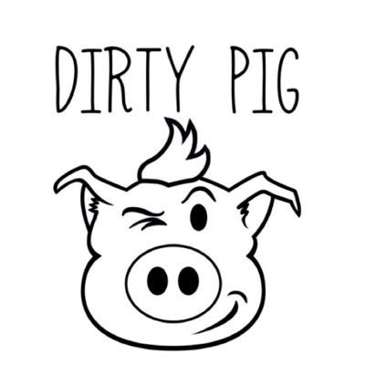 DIRTY PIG above winking pig face