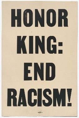 "Poster reading ""HONOR KING: END RACISM!"" in block letters over a plain background"